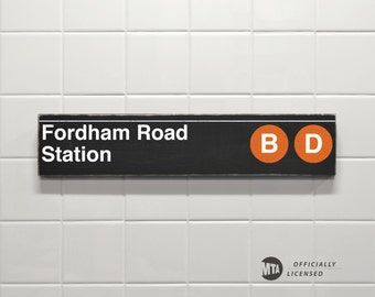 Fordham Road Station, Orange BD Lines - New York City Subway Sign - Hand Painted on Wood