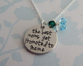 """Meme Gift - Custom Hand Stamped """"the best moms get promoted to Meme"""" Necklace - Grandma Gift - Pregnancy Reveal - Mother's Day"""