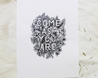 """Come As You Are Hand 5"""" x 7"""" Drawn Floral Illustration Original Print"""