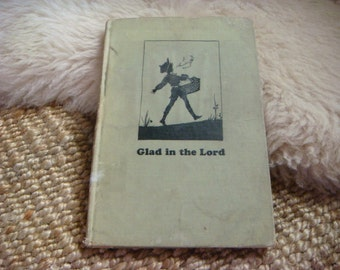 Glad in the Lord Book Stories Verses Pictures for Children by Black   Childrens's Christian Book