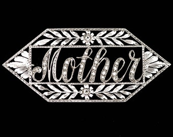 "Edwardian Diamond and Sterling ""MOTHER"" Brooch  Mother of the Bride"