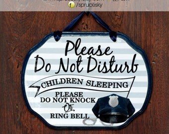 CUSTOM----->YOU CREATE - Baby Sleeping Sign, Do not knock, do not ring the bell--- 9x7
