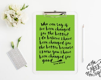 INSTANT DOWNLOAD, Lyrics, For Good, Wicked, Musical, Printable, No. 590