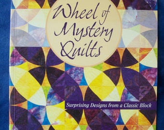 Wheels of Mystery Quilts by Helen Marshall