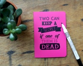 Pretty little liars pink notebook - two can keep a secret if one of them is dead journal