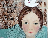 Be gentle with yourself - Art Print 21 x 30 cm/ 8,3 x 11,8 in