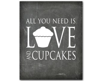 Kitchen Wall Art Typography Print - Word Art - All you need is love and cupcakes - chalkboard look - inspiration - fun print - wall decor