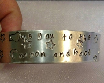 Love You to the Moon and Back Hand Stamped Cuff Bracelet Personalized *Birthday Gift Anniversary Christmas Engagement Gift*