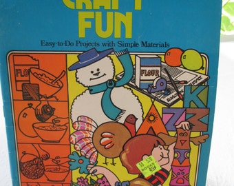 Golden Family Funtime Book of Craft Fun Easy to Do Projects with Simple Materials