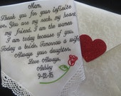 40 words of your choice. Mom's lace Personalized Wedding Handkerchief. Thank you for your infinite love.