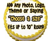 Edible Icing Image Birthday Personalized Decoration Add Your Own Photo Theme Logo Character - Different Inch Round Cake Toppers (0069)
