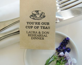 Rehearsal Dinner Favors-Rustic Tea Packets-Rehearsal Table Decor-Various Qtys-Personalized-You're Our Cup of Tea-Rustic Rehearsal-Wedding