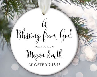 Personalized Christmas Ornament for an adoption A blessing from God Baby Shower Gift Birth Announcement Adoption Gift OR538