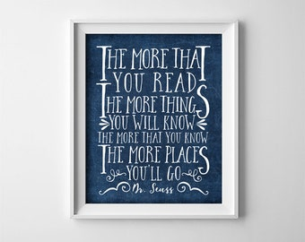 Dr Seuss Nursery Art PRINTABLE - The more that you read - Navy Blue Nursery Decor - Baby Shower Gift - Inspirational Quote - SKU#4496