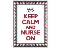 Keep Calm and Nurse On Cross Stitch Pattern