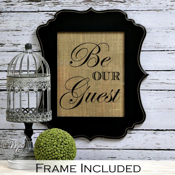 Be Our Guest Sign, Guest Room Decor, Housewarming Gift