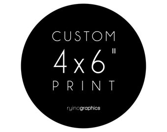 4x6 Custom Typography Print