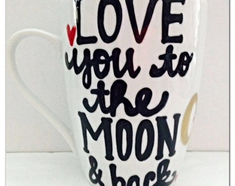 Love you to the Moon mug - Father's Day Mother's Day mug family member coffee mug - anniversary present - gifts for grandma- valentines day