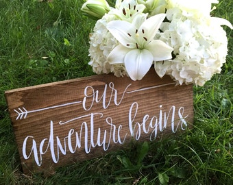Our adventure begins // Hand lettered // Wood Sign // Modern Calligraphy