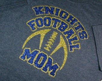Personalized Football Mom Shirt  Short Sleeve T-Shirt with Your Team Name in High Sparkle Glitter, You Choose Shirt Color & Glitter Colors