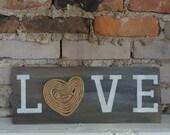 LOVE rustic gray/white shingle sign
