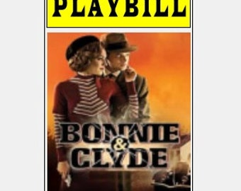 Theater / Show Charm - Playbill Play Bill - Bonnie & Clyde