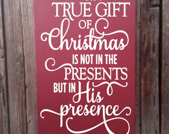 True Gift of Christmas Decor Sign Christian Christmas Decor Wood Sign Holiday Decoration Real Meaning of Christmas