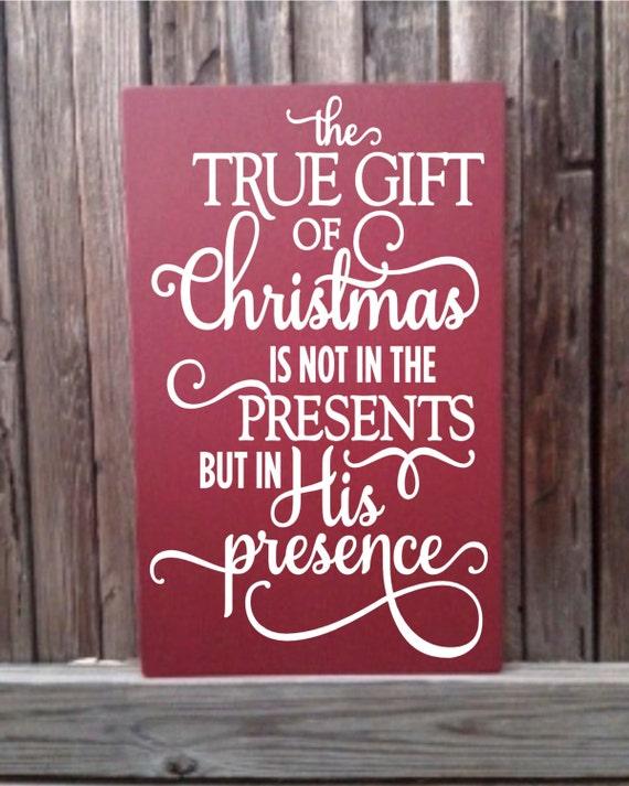True Gift of Christmas Decor Sign Christian Christmas Decor
