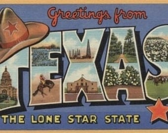 Texas - Greetings From The Lone Star State (Art Prints available in multiple sizes)