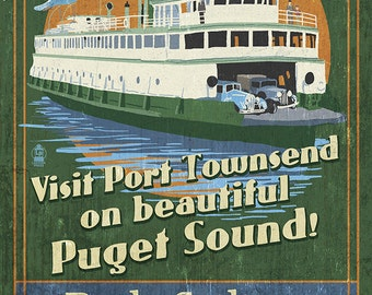 Port Townsend, Washington - Ferry Vintage Sign (Art Prints available in multiple sizes)