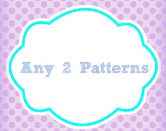 Any 2 Patterns Bundle