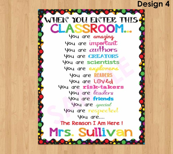 Classroom Decor Research ~ Personalized teacher sign when you enter this classroom