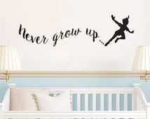 Peter Pan Inspired Never Grow Up Vinyl Wall Decal Sticker