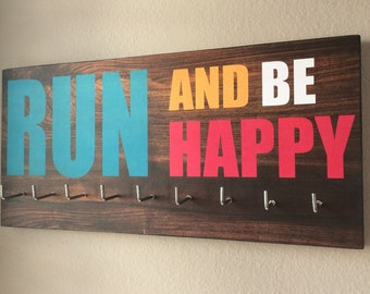 "Race Medal Holder - ""Run and be happy"""