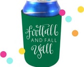 Football and Fall Y'all - coozie by All She Wrote Notes