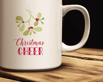 Holiday Coffee Mug  Quick Ship!   Mistletoe Coffee Mug   Custom Christmas Coffee Mug   Christmas Gift Idea