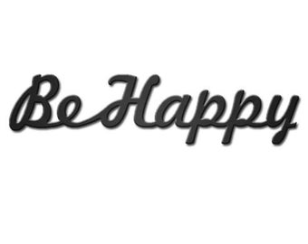 Be Happy Metal Wall Art Home Decor Rustic Love Gift