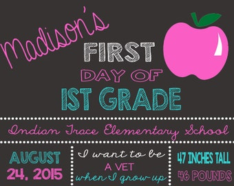 First day of school sign-chalkboard-back to school-girl-DIGITAL FILE-any age-PRINTABLE