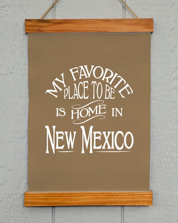 New Mexican Wall Sconces : New Mexico Wall Decor My Favorite Place To Be Is Home In New