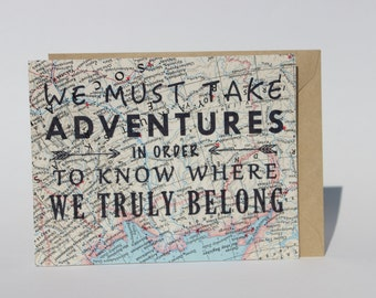 We must take Adventures Travel Card - Inspirational Adventure Quote Greeting Card. Map Card. Love Card. Anniversary Card