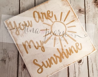 You are My Sunshine sign, hand-painted sign