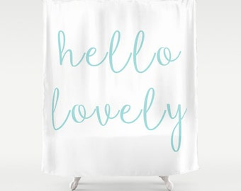 Hello Lovely Shower Curtain, Aqua Shower Curtain, Girls Bathroom Decor, White Shower Curtain, Girls Shower Curtain, Fabric Shower Curtain