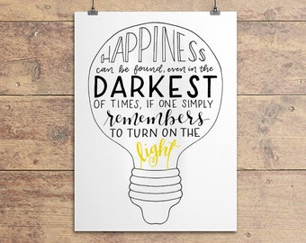 Happiness 8x10 DIGITAL DOWNLOAD - Albus Dumbledore Quote, Harry Potter Quote, Happiness can be found even in the darkest of times