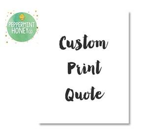 Digital Print Art - CUSTOM PRINT QUOTE - Typography - Poster - 8x10 - Art  Motivational Quote  Wall Decor  Homewares - Home - House - Custom