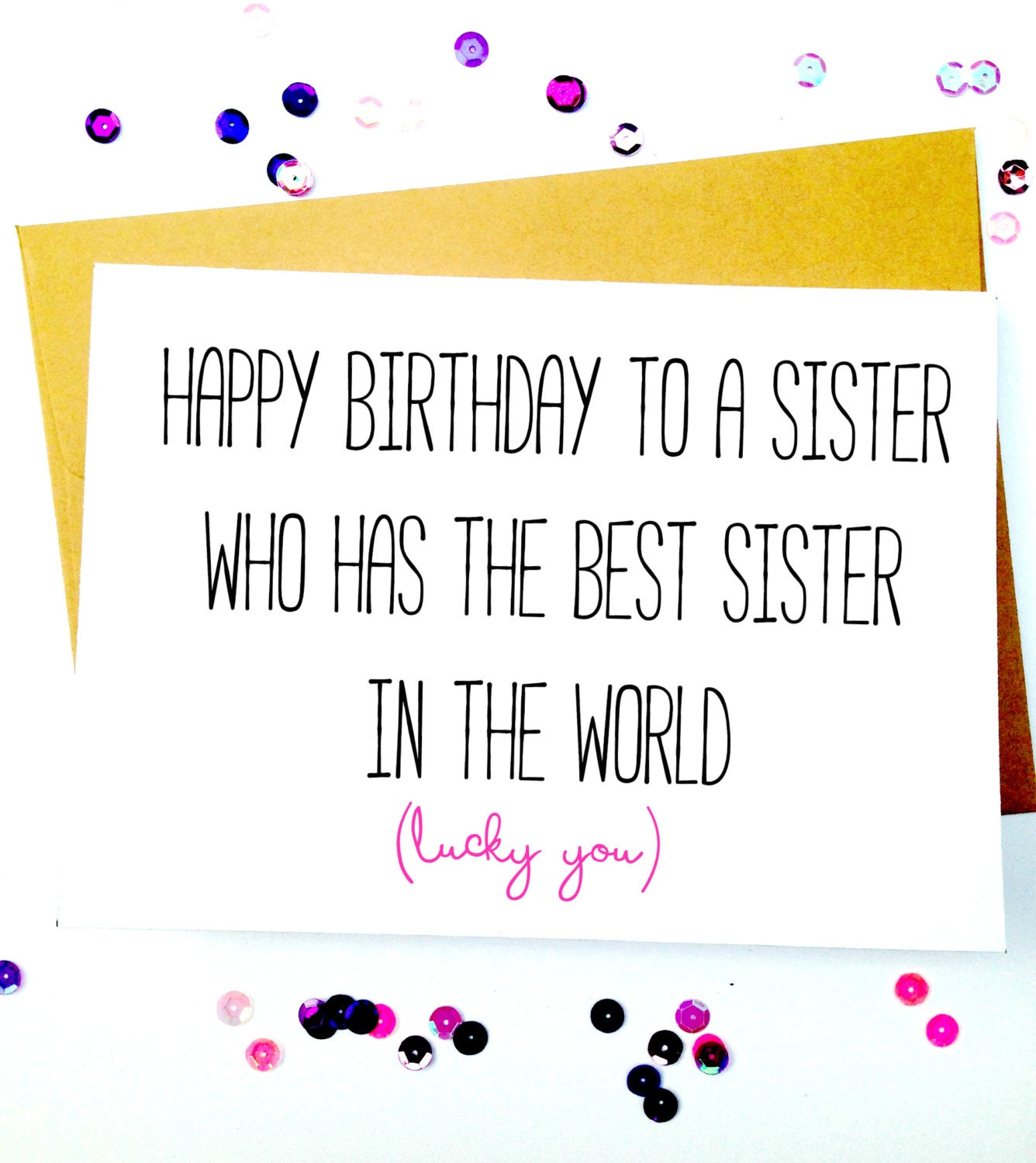 Sister Birthday Card/Funny Sister Birthday by LailaMeDesigns