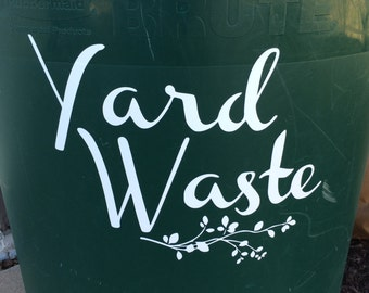 Yard Waste Can Vinyl Decals- Set of 2- Decorative Decal for your Spring Clean Up- Yard Waste Trash Cans, Ads Curb Appeal and Beauty