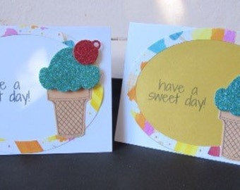 "Ice Cream ""Have A Sweet Day"" Cards"