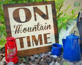 "Large ""On Mountain Time"" handpainted rustic wood sign - Perfect for the outdoors enthusiast, hiker, camper, or lover of the West! Fishing"