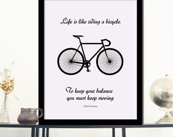 Inspirational Quote Poster Print Life is like riding a bicycle Typography Wall Art Decor Housewares Instant Download Room decor Wall decor
