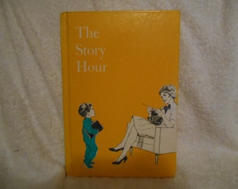 The Story Hour Compiled by Esthr M. Bjoland